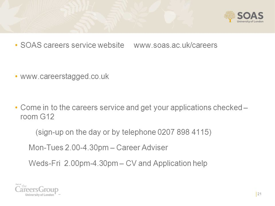 SOAS careers service website www.soas.ac.uk/careers