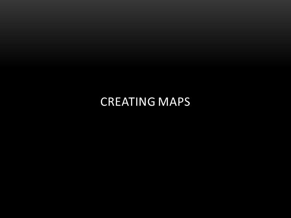Creating Maps