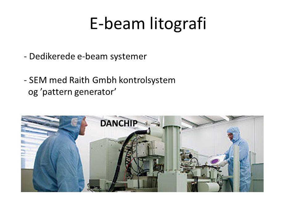 E-beam litografi - Dedikerede e-beam systemer