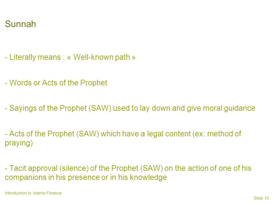 Sunnah - Literally means : « Well-known path »