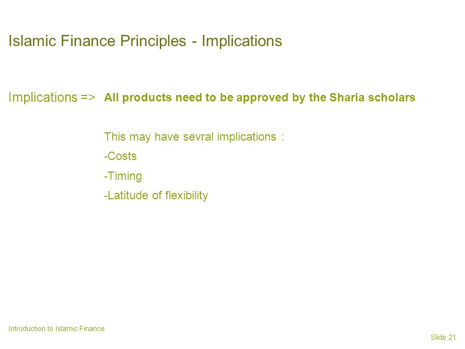 Islamic Finance Principles - Implications
