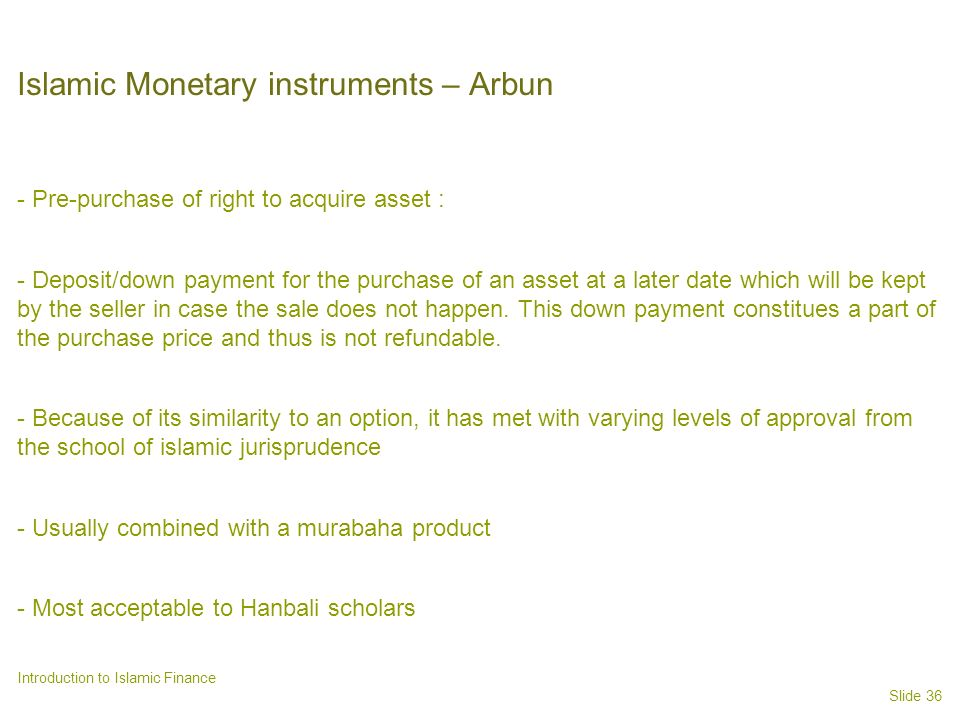 Islamic Monetary instruments – Arbun