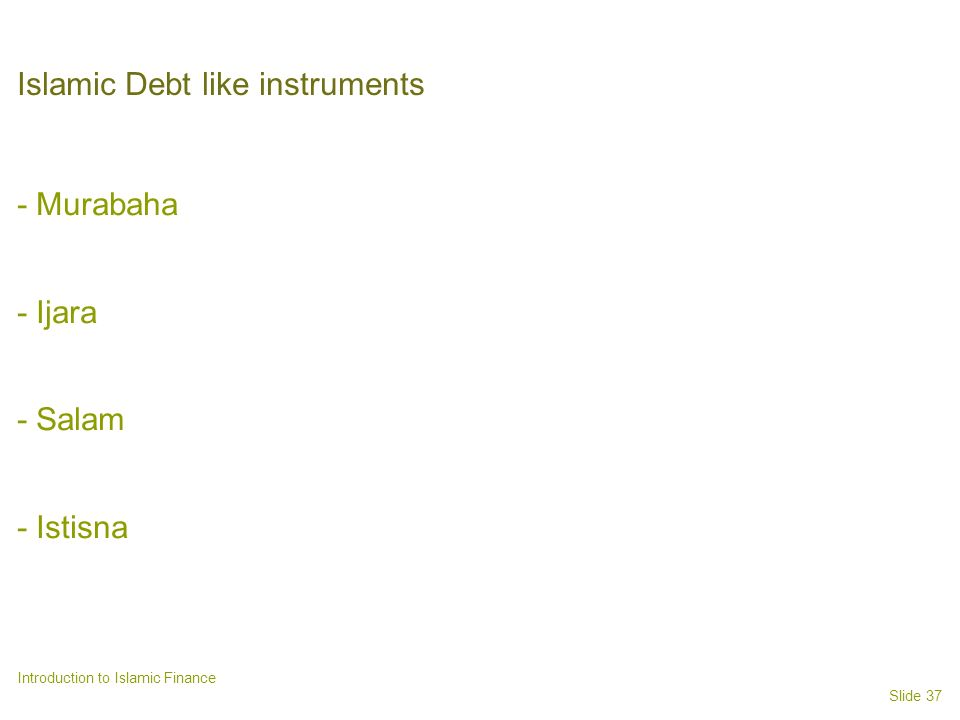 Islamic Debt like instruments
