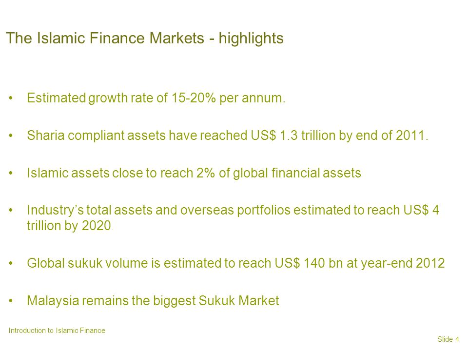 The Islamic Finance Markets - highlights