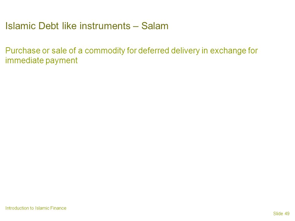 Islamic Debt like instruments – Salam