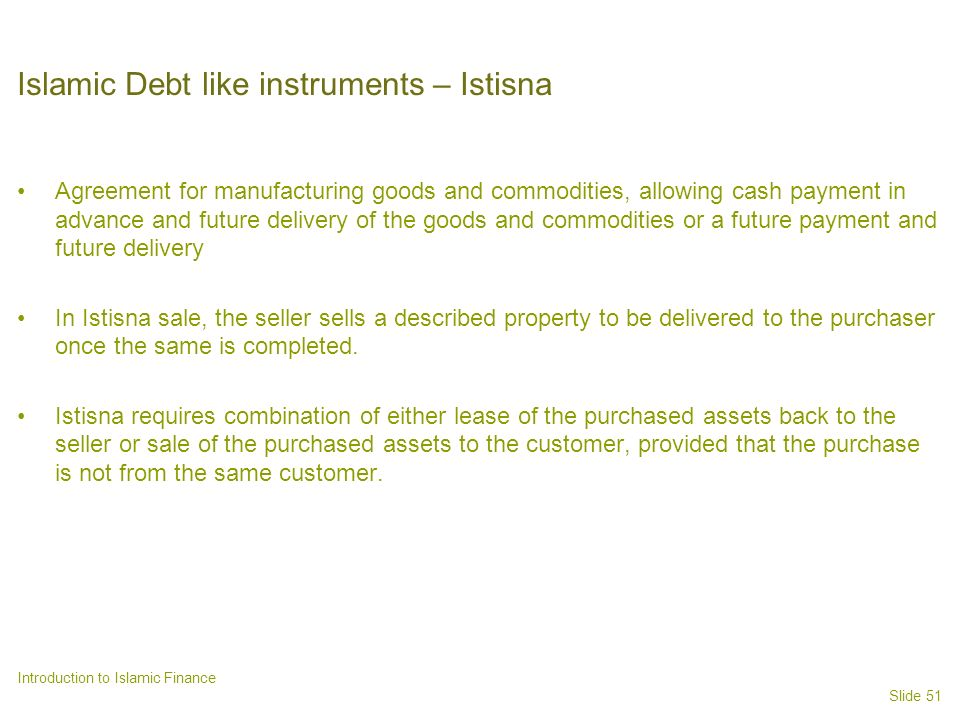 Islamic Debt like instruments – Istisna
