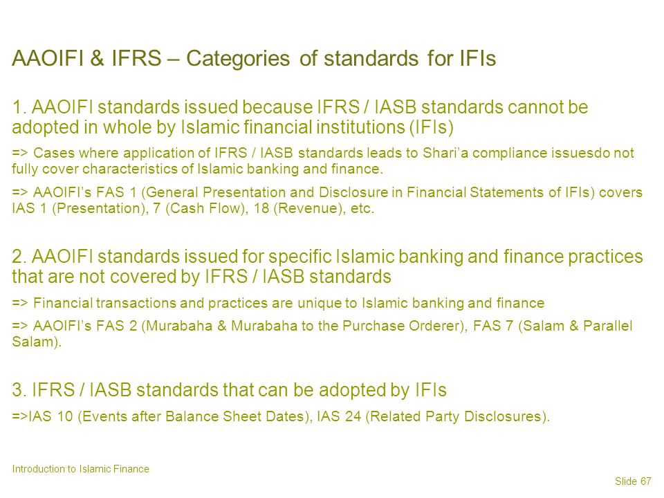 AAOIFI & IFRS – Categories of standards for IFIs