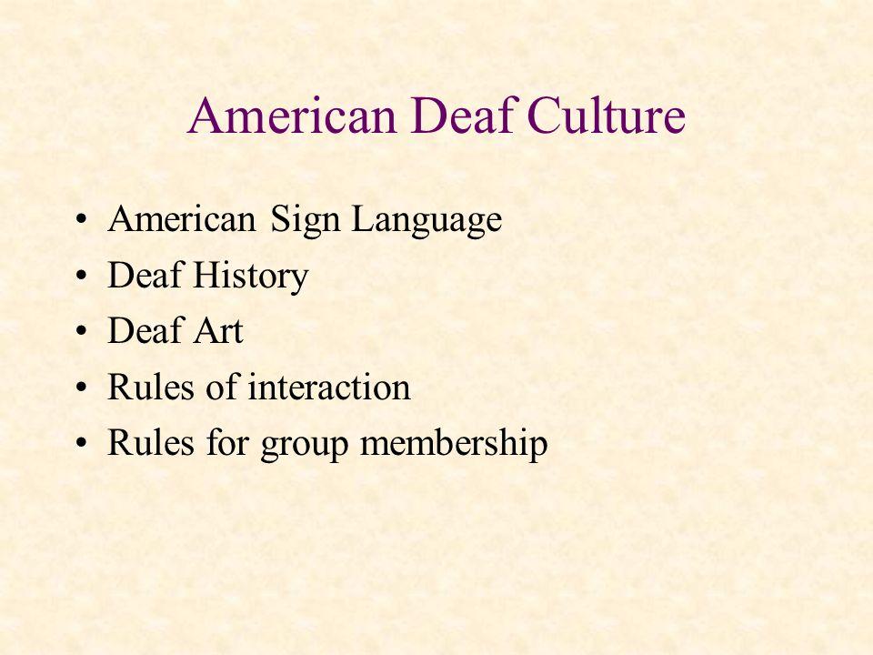 American Deaf Culture American Sign Language Deaf History Deaf Art