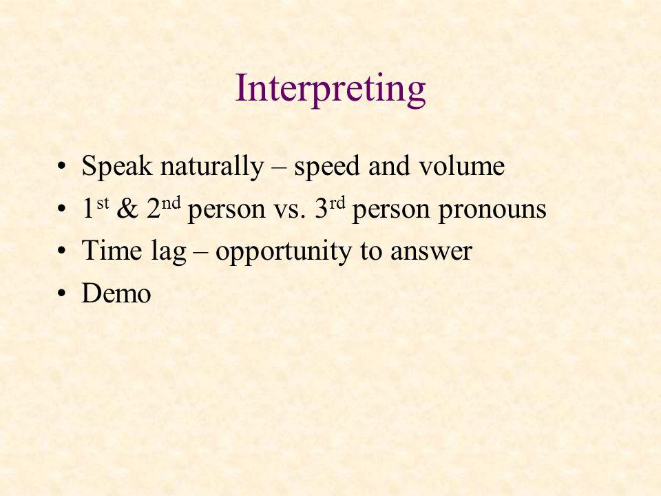 Interpreting Speak naturally – speed and volume