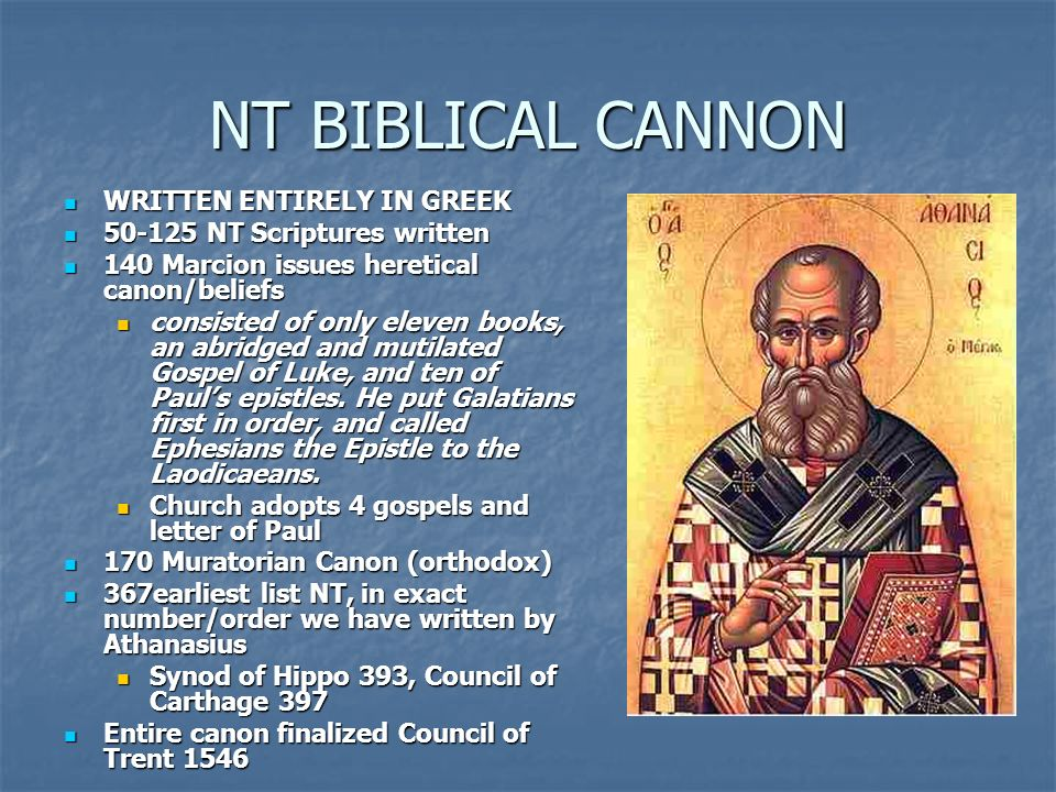 NT BIBLICAL CANNON WRITTEN ENTIRELY IN GREEK