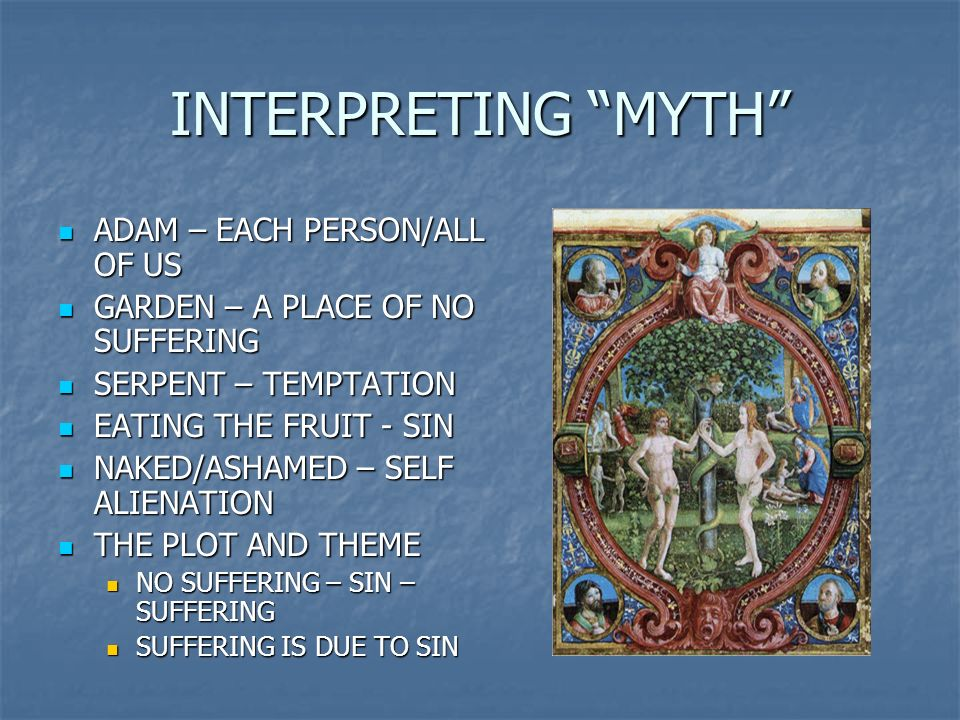 INTERPRETING MYTH ADAM – EACH PERSON/ALL OF US