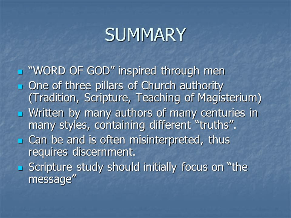 SUMMARY WORD OF GOD inspired through men