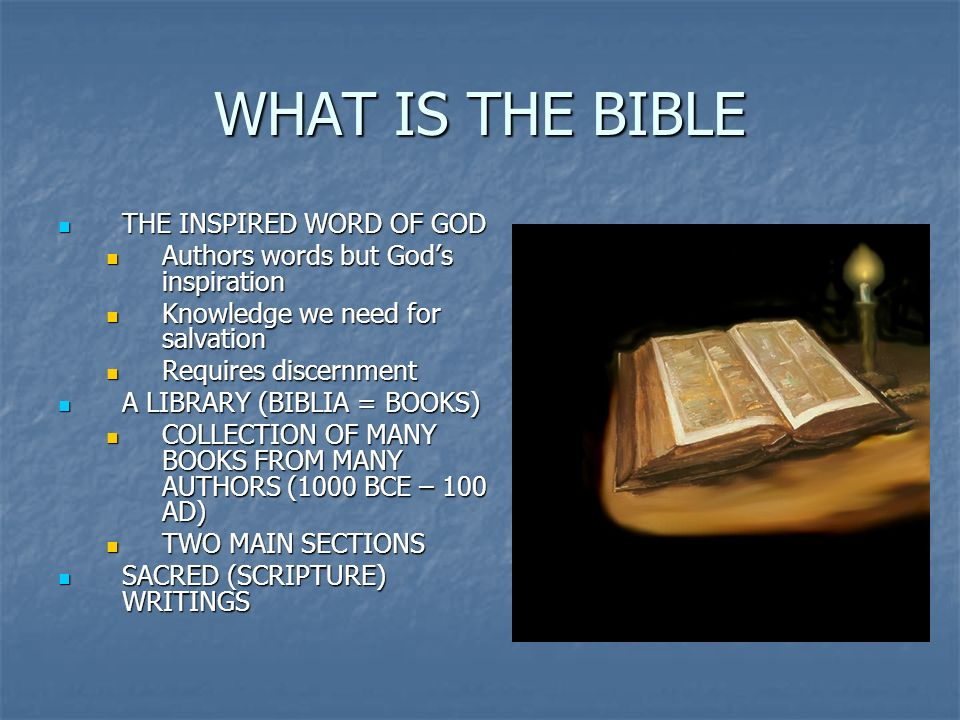 WHAT IS THE BIBLE THE INSPIRED WORD OF GOD