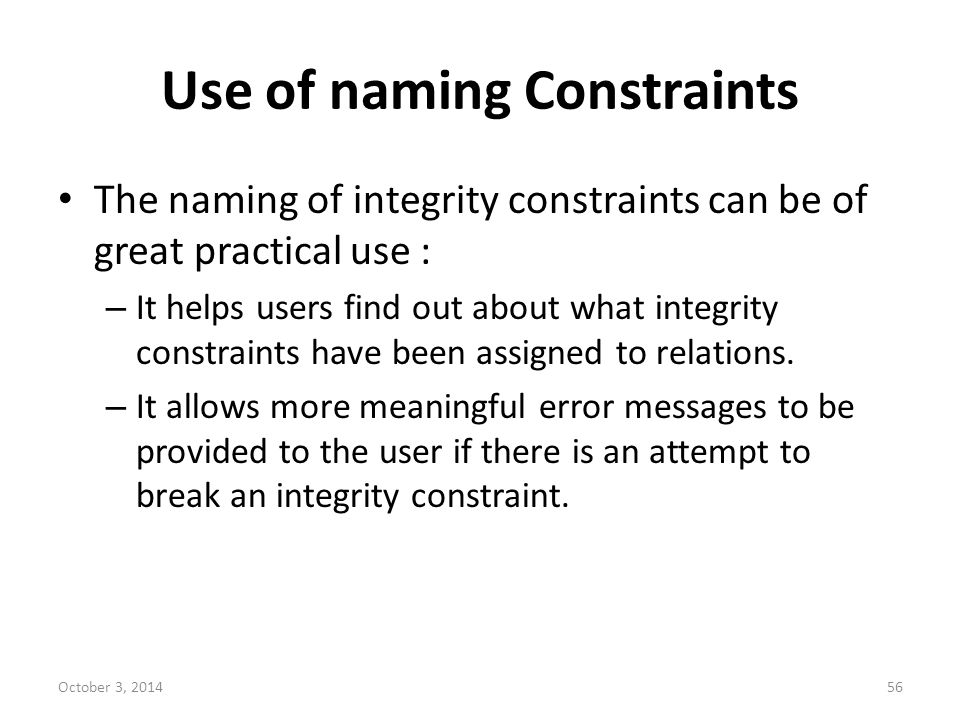 Use of naming Constraints