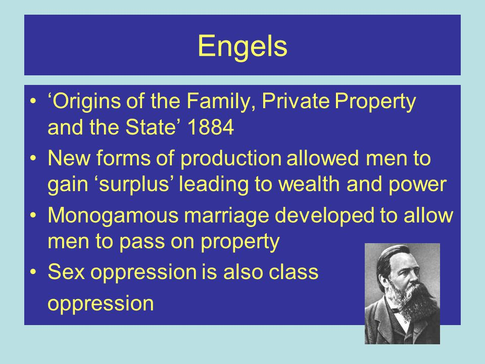 Engels 'Origins of the Family, Private Property and the State' 1884