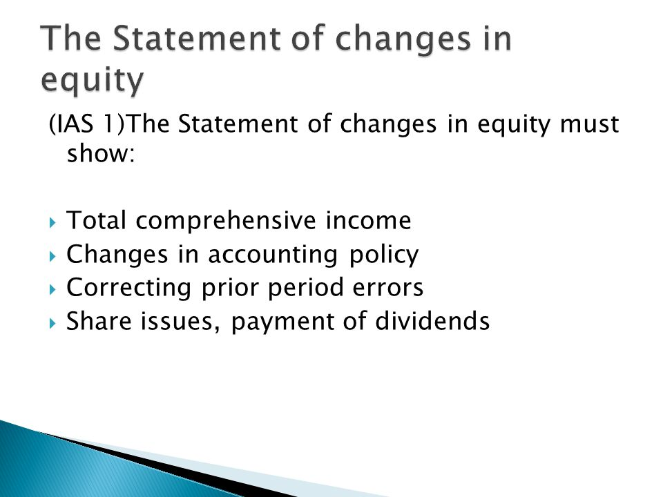 The Statement of changes in equity