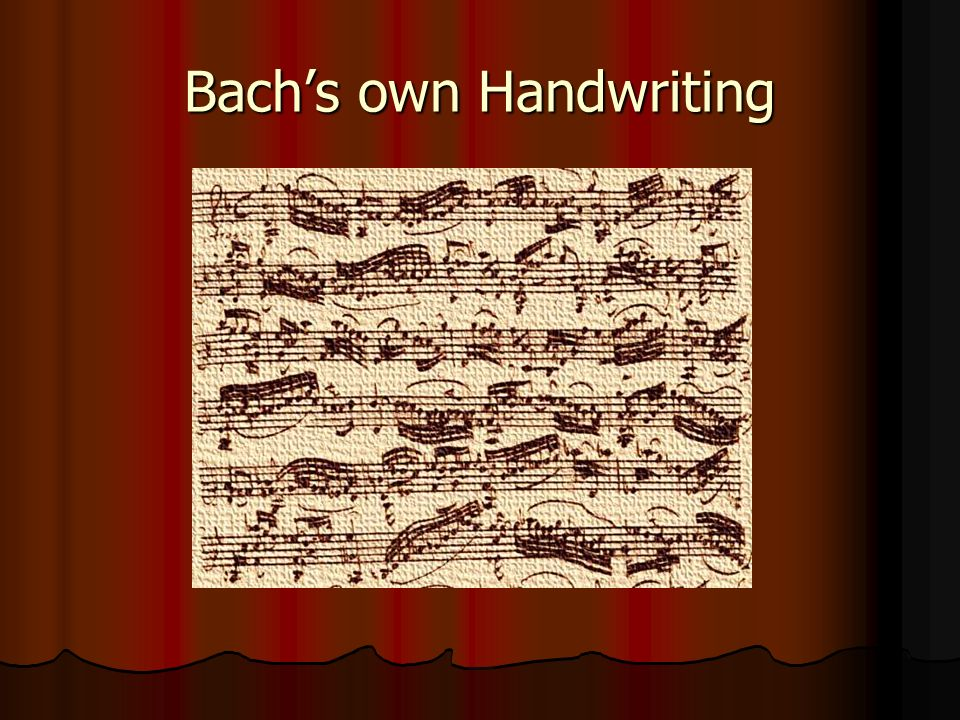 Bach's own Handwriting