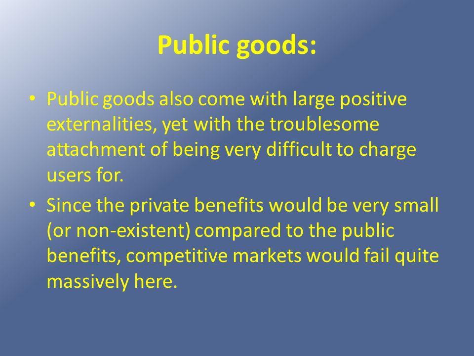 Public goods: