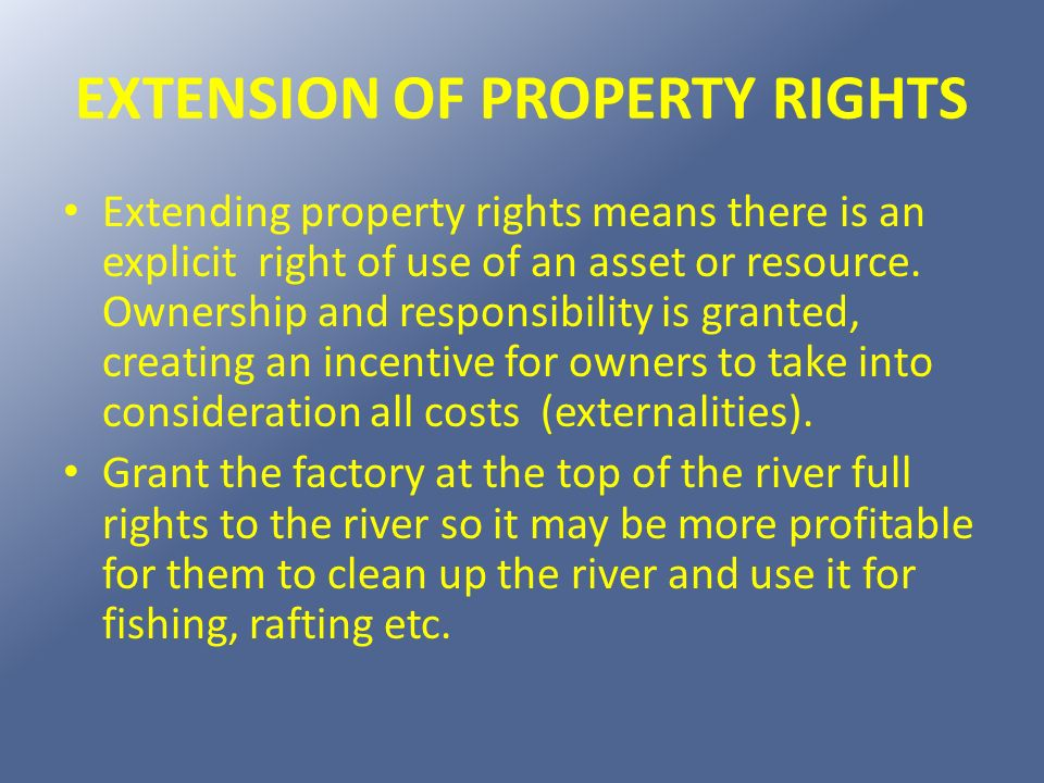 EXTENSION OF PROPERTY RIGHTS