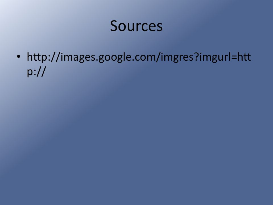 Sources http://images.google.com/imgres imgurl=http://