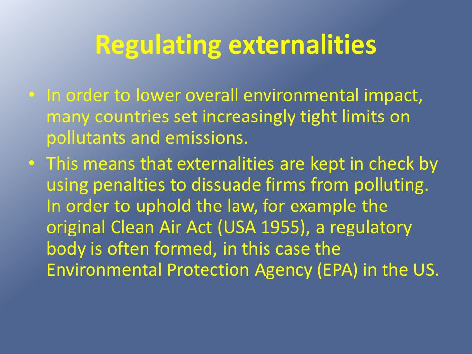 Regulating externalities