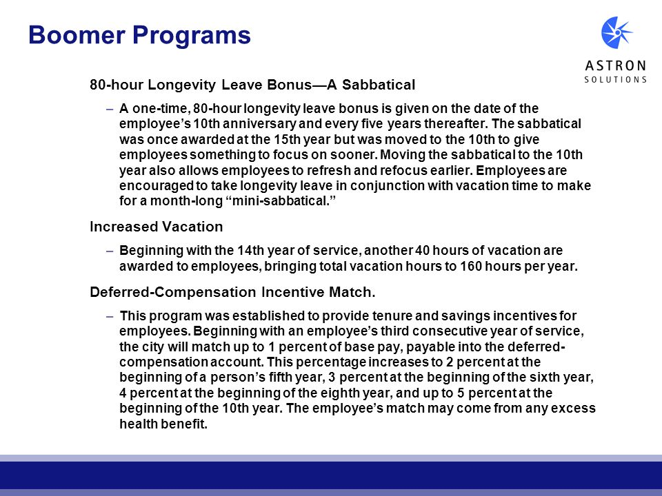 Boomer Programs 80-hour Longevity Leave Bonus—A Sabbatical