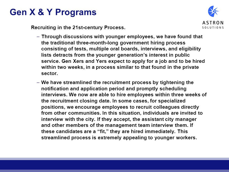 Gen X & Y Programs Recruiting in the 21st-century Process.