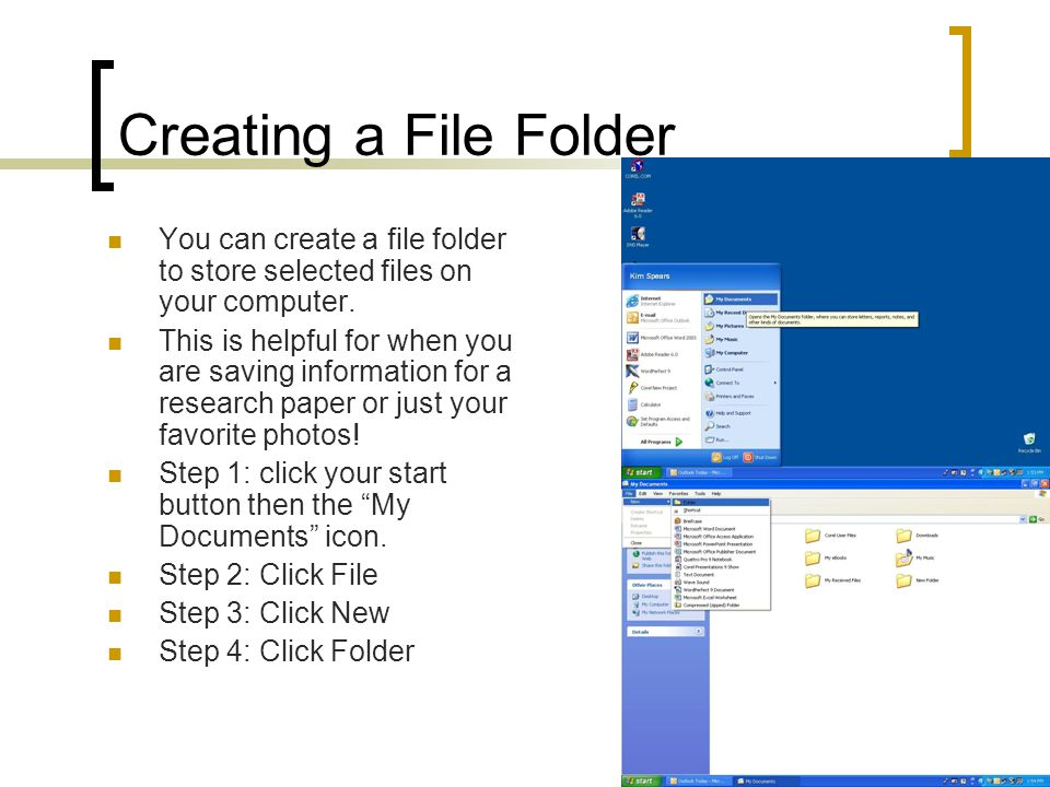 Creating a File Folder You can create a file folder to store selected files on your computer.
