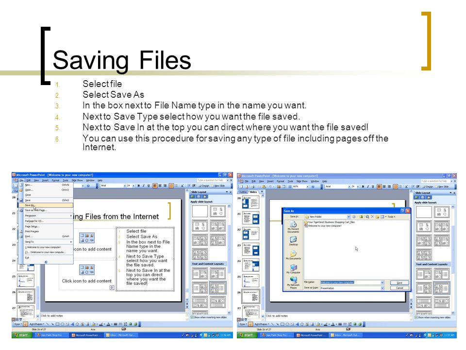 Saving Files Select file Select Save As