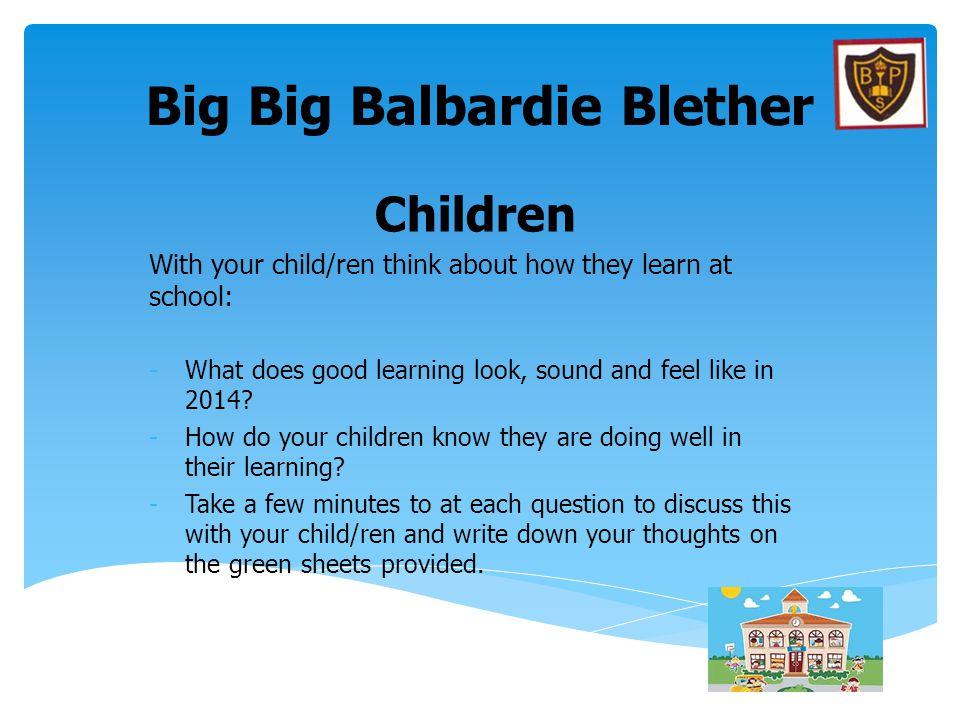 Big Big Balbardie Blether