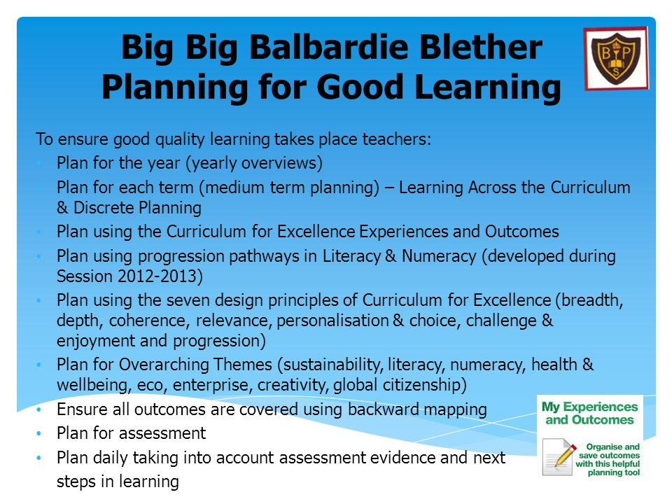 Big Big Balbardie Blether Planning for Good Learning