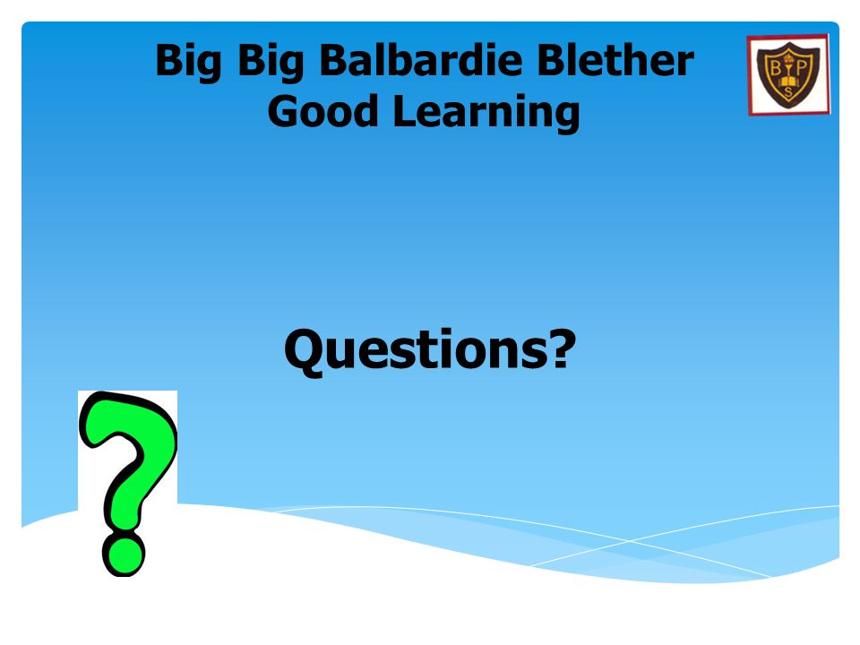 Big Big Balbardie Blether Good Learning
