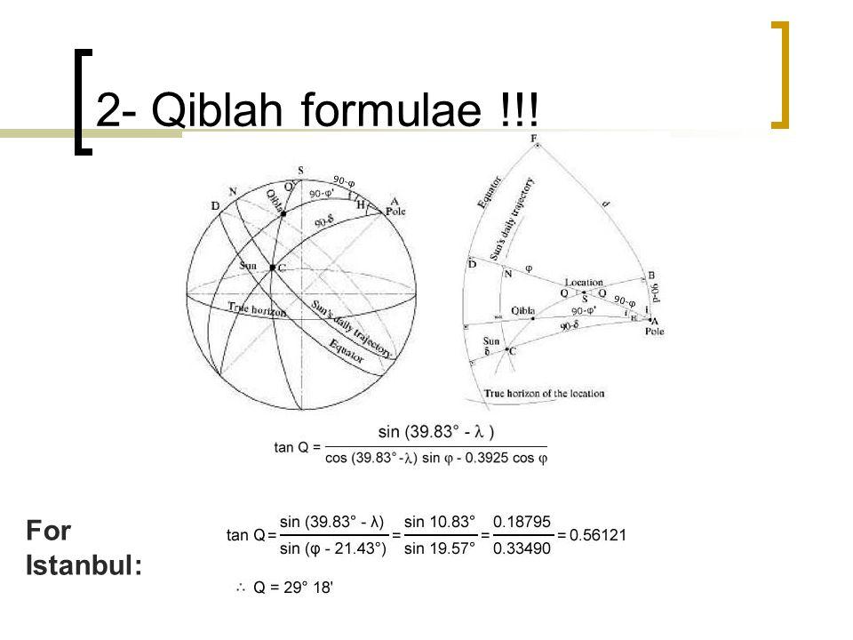 2- Qiblah formulae !!! For Istanbul: