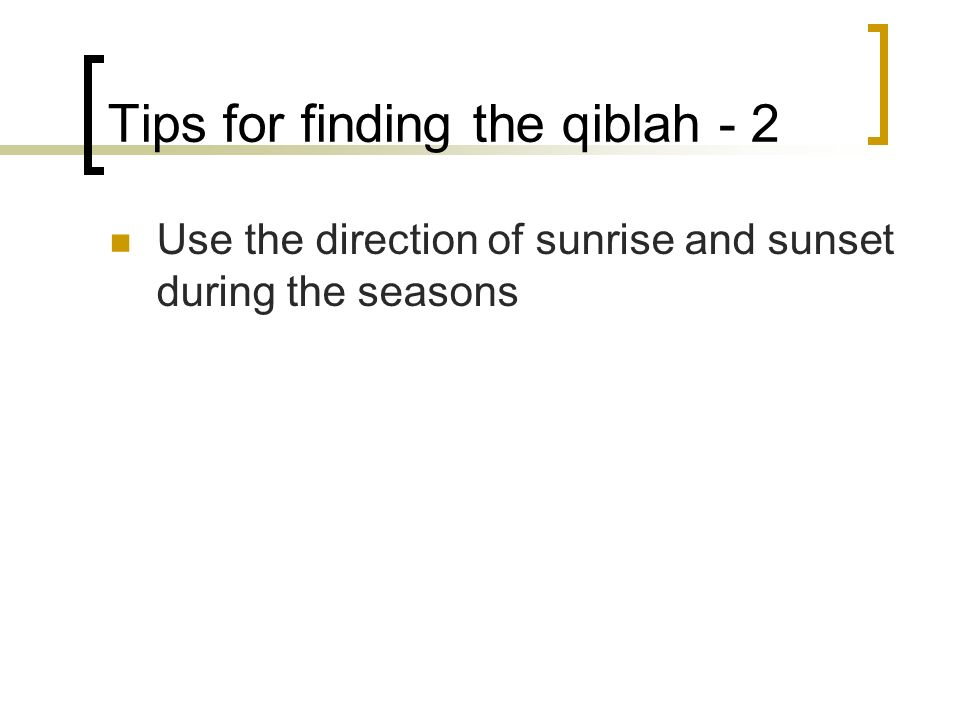 Tips for finding the qiblah - 2