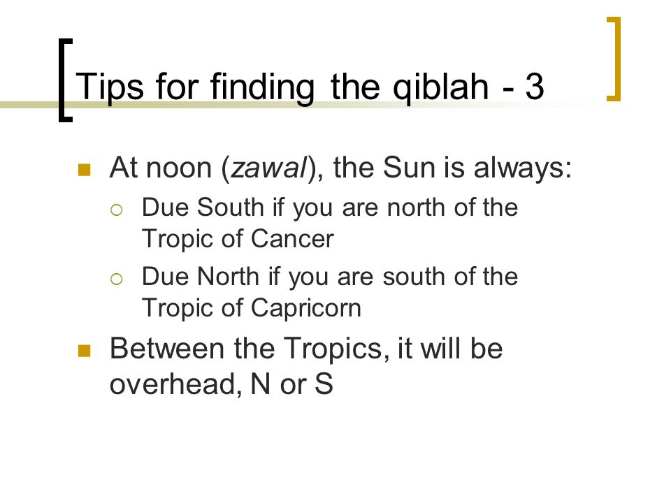 Tips for finding the qiblah - 3