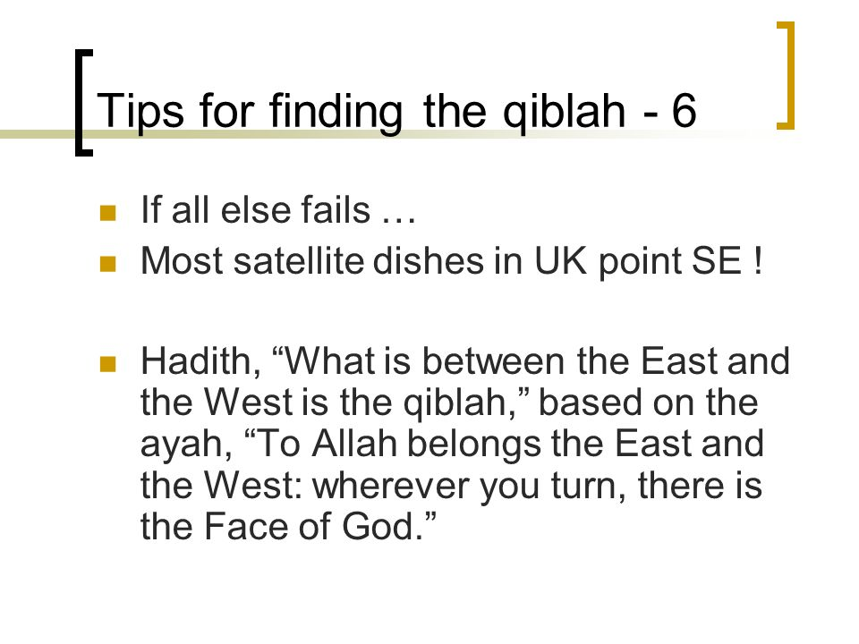 Tips for finding the qiblah - 6
