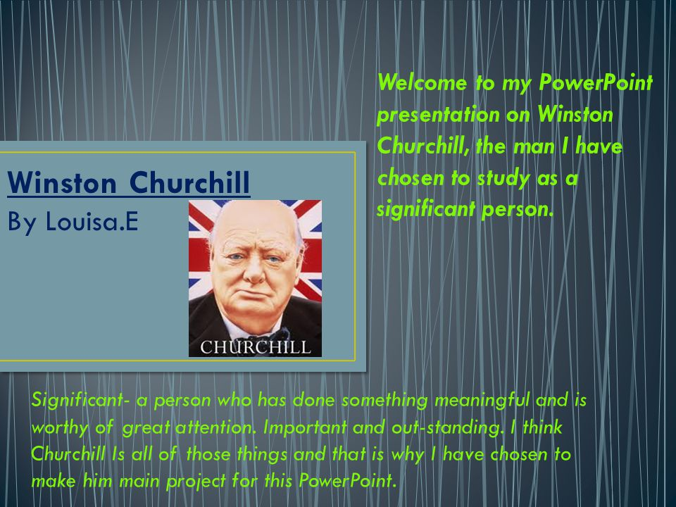 Winston Churchill By Louisa.E