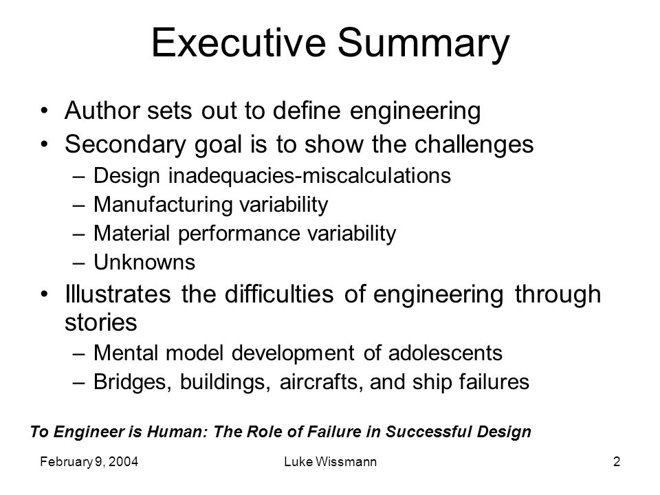 Executive Summary Author sets out to define engineering