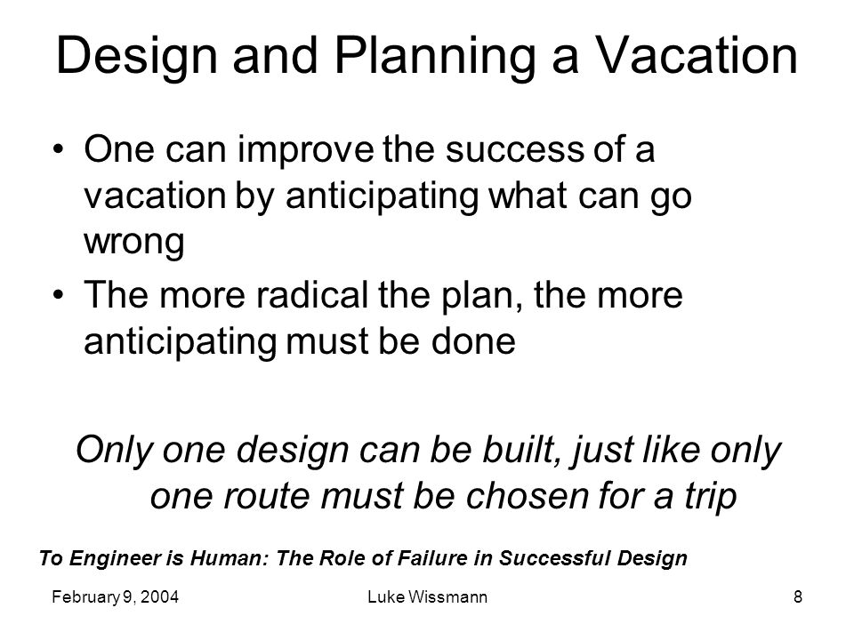 Design and Planning a Vacation