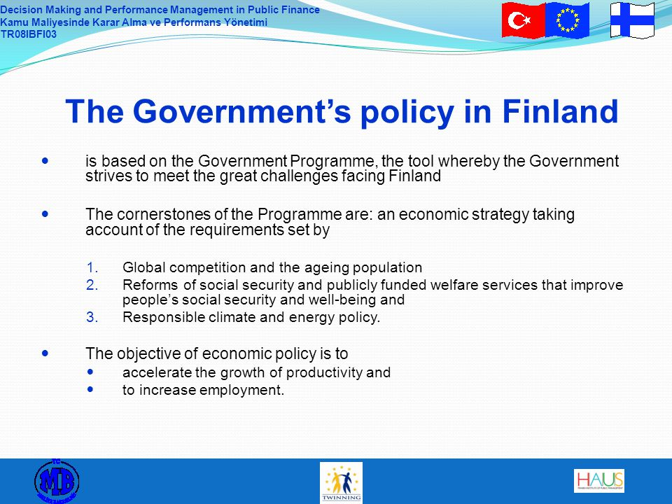 The Government's policy in Finland