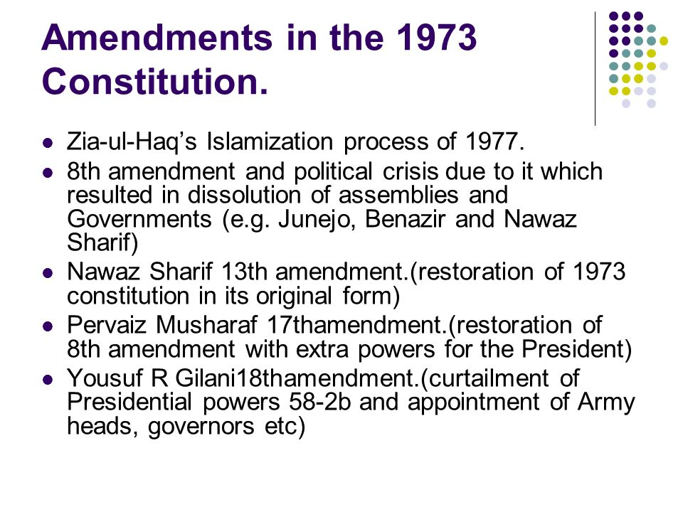 Amendments in the 1973 Constitution.