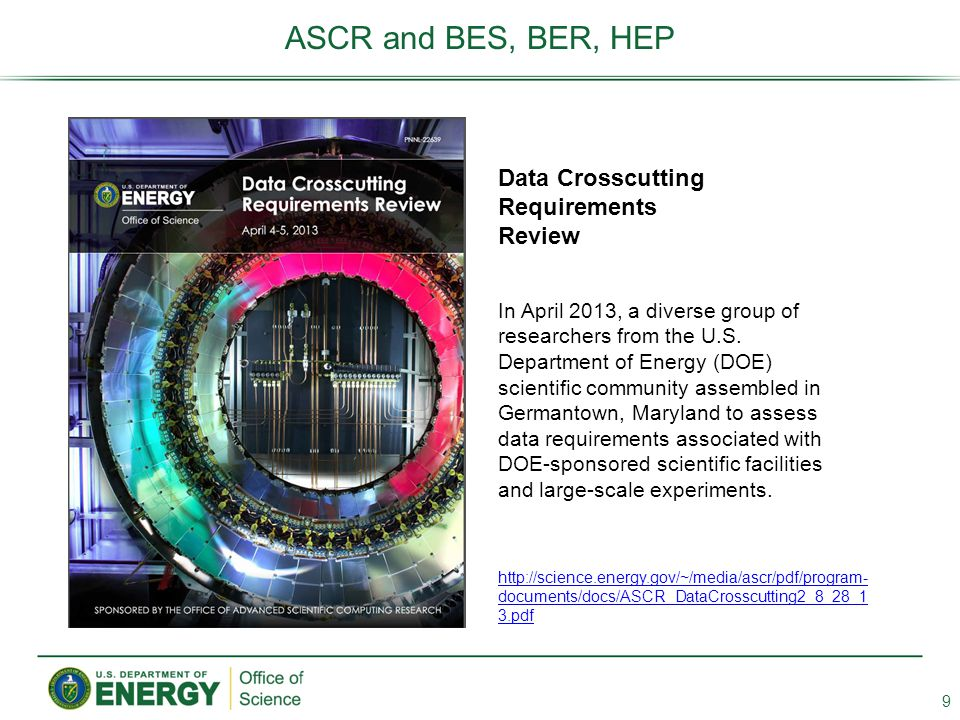 ASCR and BES, BER, HEP Data Crosscutting Requirements Review