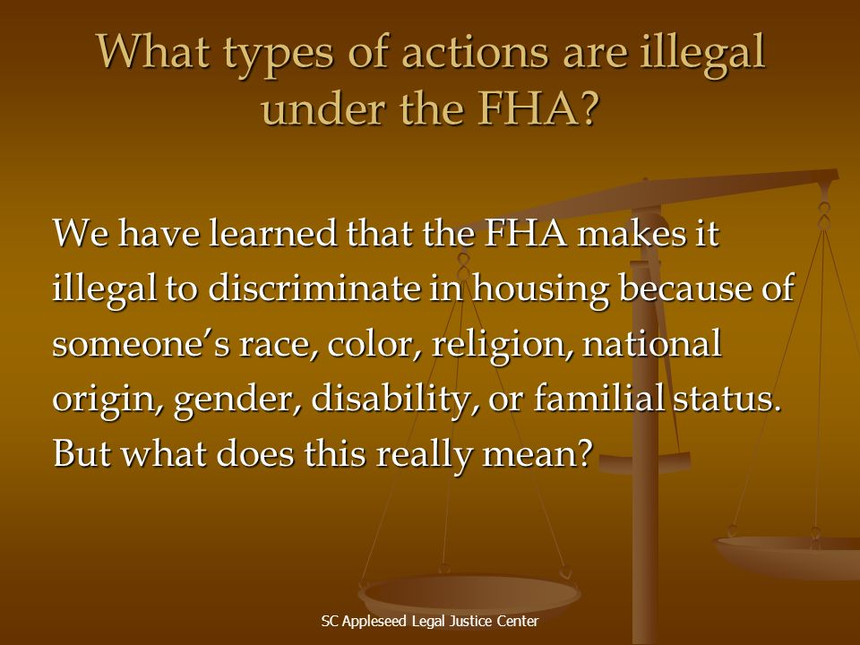 What types of actions are illegal under the FHA