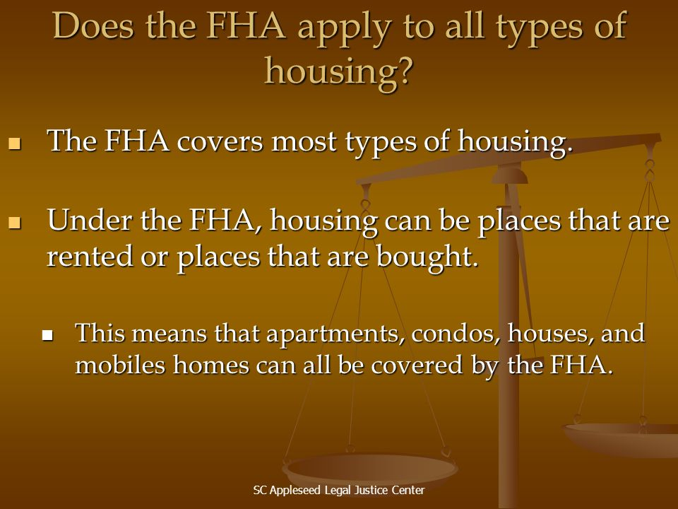 Does the FHA apply to all types of housing