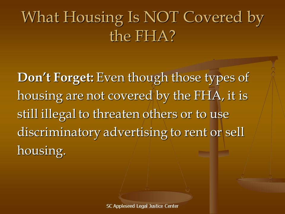What Housing Is NOT Covered by the FHA