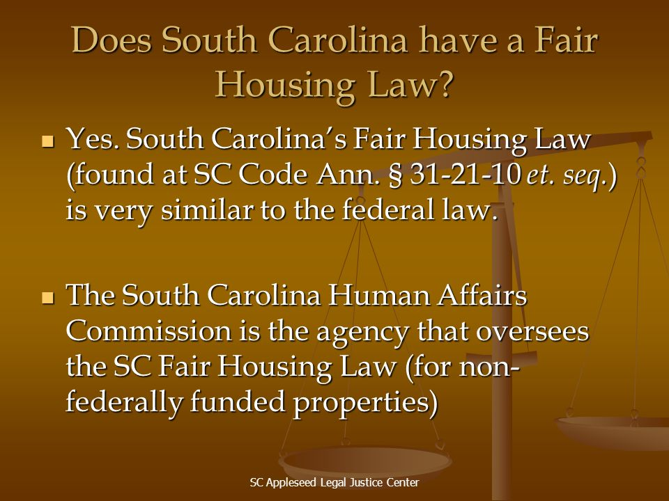 Does South Carolina have a Fair Housing Law