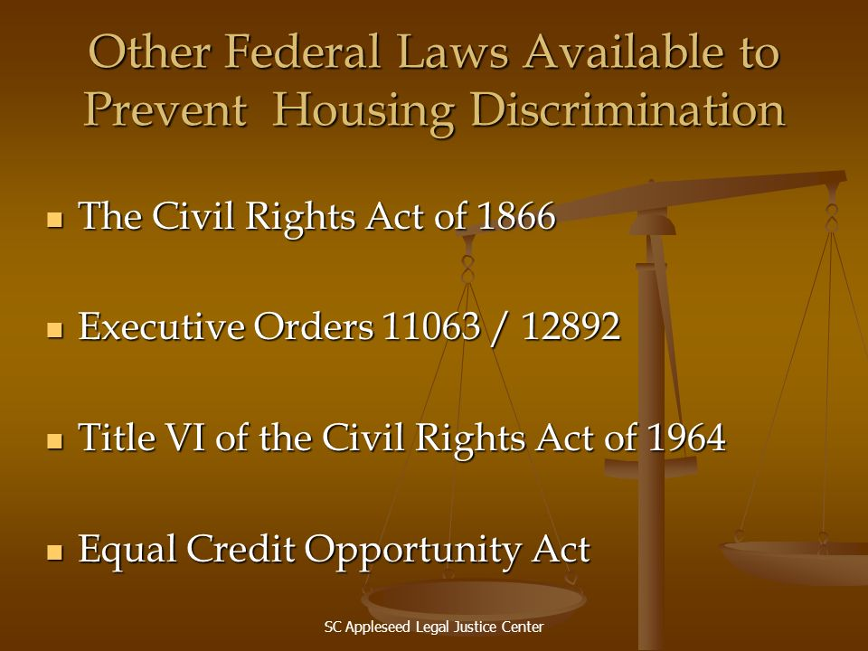 Other Federal Laws Available to Prevent Housing Discrimination