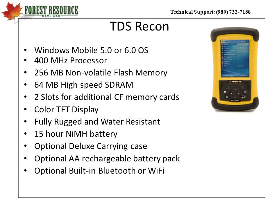 TDS Recon Windows Mobile 5.0 or 6.0 OS 400 MHz Processor