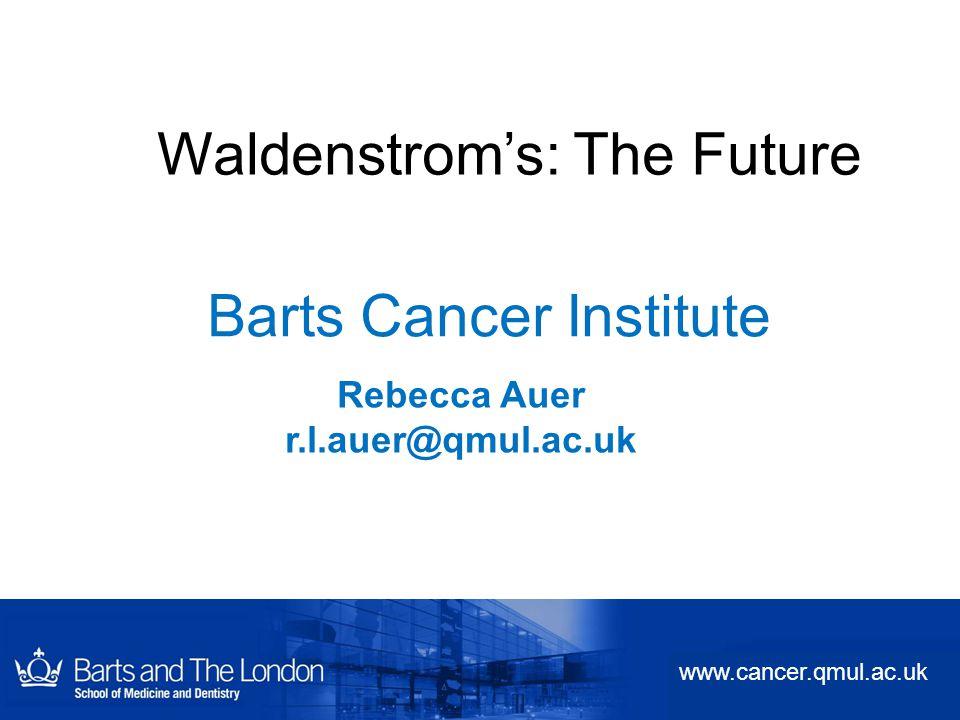 Waldenstrom's: The Future