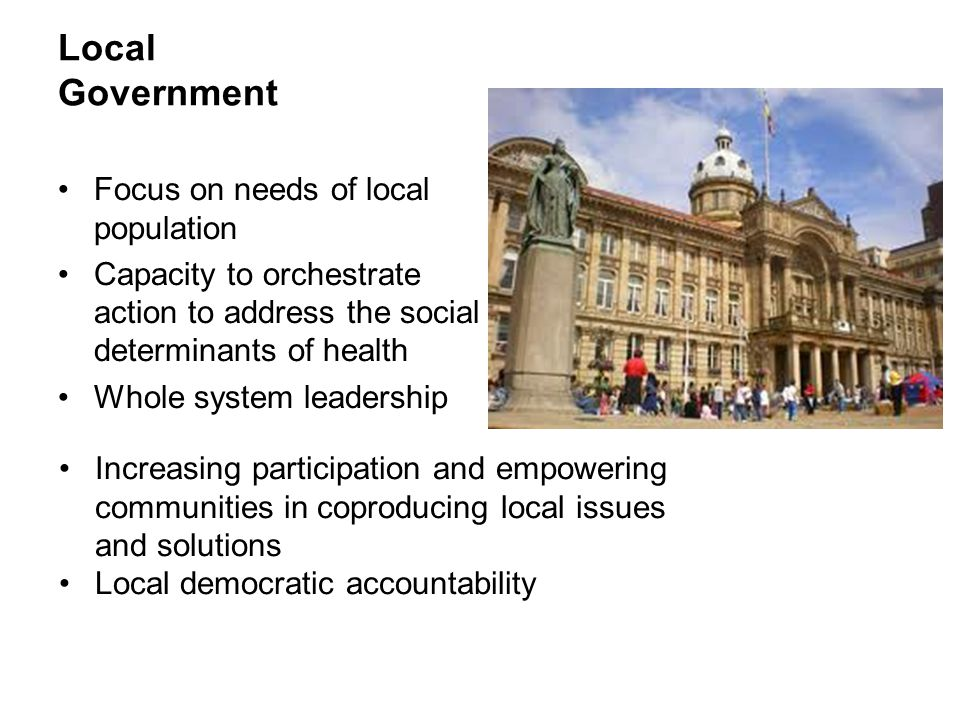 Local Government Focus on needs of local population